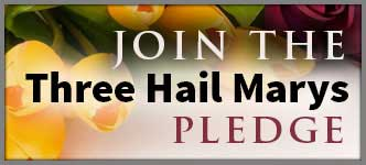 Join the Three Hail Mary's Pledge
