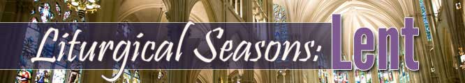 Header - Liturgical Seasons Lent Category