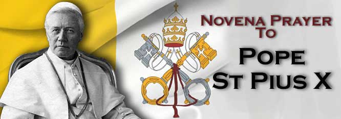 Novena Prayer to Pope Saint Pius X