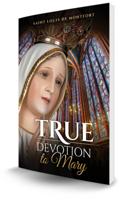 True Devotion to Mary Book