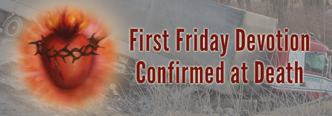 Header-First Friday Devotions Confirmed at Death