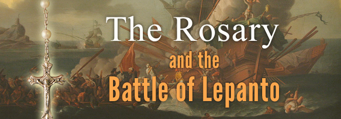 The Rosary and the Battle of Lepanto Header