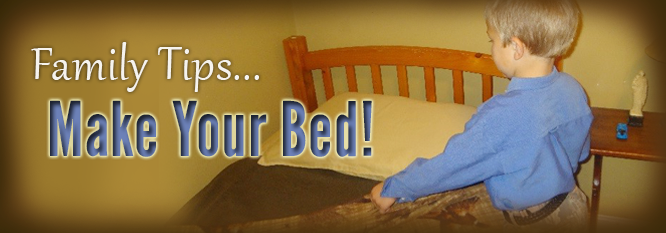 Header - Family Tip 5 - Make your bed