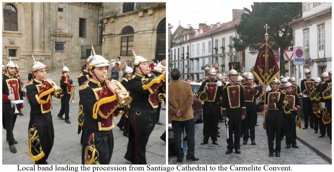 Local band leading the procession from Santiago Cathedral to the Carmelite Convent