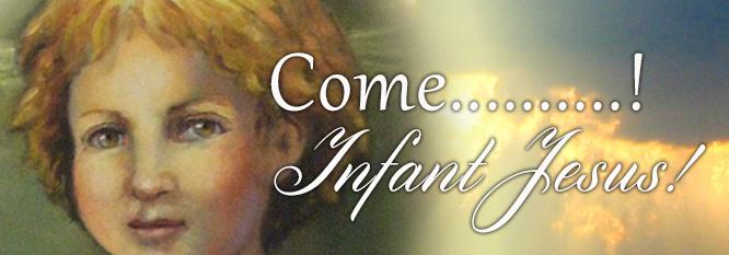 Header - Come Infant Jesus!