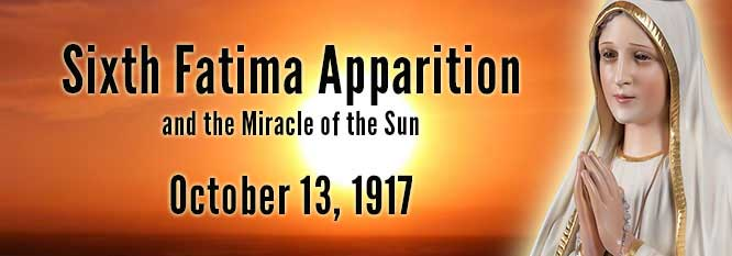 Header-Sixth Fatima Apparition and the Miracle of the Sun