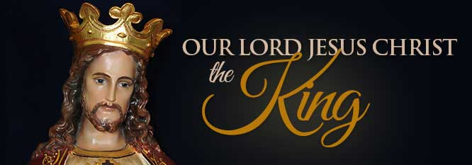 Header-Our Lord Jesus Christ the King