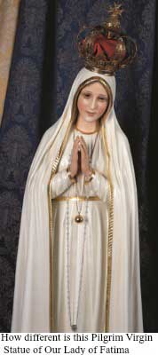 How different is this Pilgrim Virgin Statue of Our Lady of Fatima
