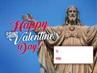 Happy St Valentine - Our Lord