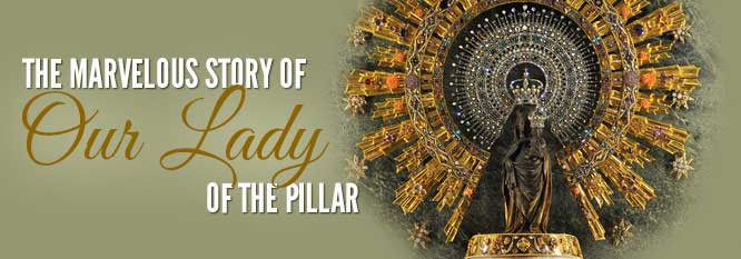 Header-The Marvelous Story of Our Lady of the Pillar
