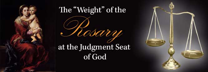 Header-The Weight of the Rosary at the Judgement Seat of God