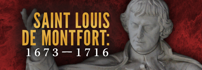 Saint Louis de Montfort: 1673-1716
