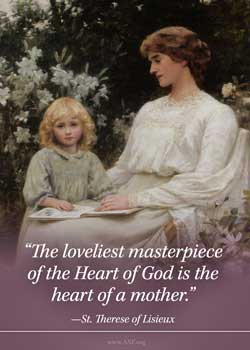 The loveliest masterpiece of the Heart of God is the heart of a mother - Saint Therese of Lisieux Image a mother and daughter looking at a book in a garden