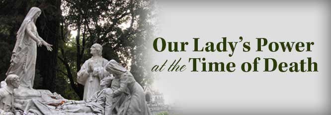 Header-Our Lady's Power at the Time of Death