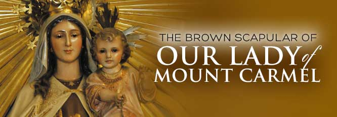 Header - The Brown Scapular of Our Lady of Mt Carmel