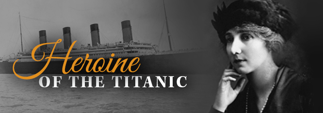 Header-Heroine of the Titanic