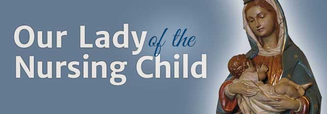 Our Lady of the Nursing Child