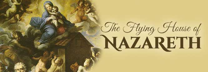 The flying house of Nazareth