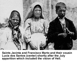 photograph of Saints Jacinta and Francisco Marto and their cousin Lucia dos Santos shortly after the July apparition which included the vision of hell.