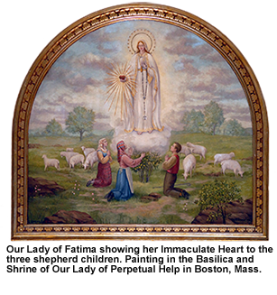 Painting from the Basilica and Shrine of Our Lady of Perpetual Help in Boston, Massachusetts, of Our Lady of Fatima showing her Immaculate Heart to the three shepherd children.