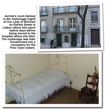 "Two photographs, one of a small bed with a white blanket and a chair, and the other of the front of the orphanage. Caption reads ""Jancinta's room in the orphanage of Our Lady of Miracles on Estrela Street in Lisbon where she spent twelve days before being moved to the hospital where she died. The orphanage was later transformed int a monastery for the Poor Clare sisters."