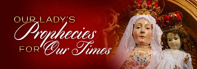 Header-Our Lady's Prophecies for our times