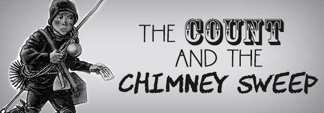 The Count and the Chimney Sweep header