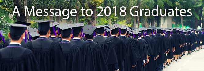 A message to 2018 graduates