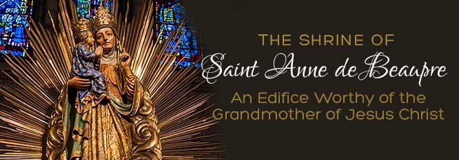Header-The Shrine of St Anne de Beaupre