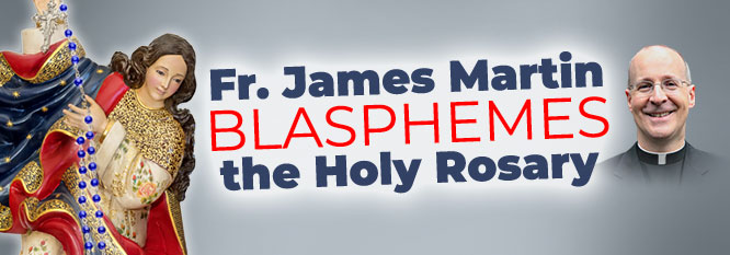 Header-Fr Martin blasphemes the Holy Rosary