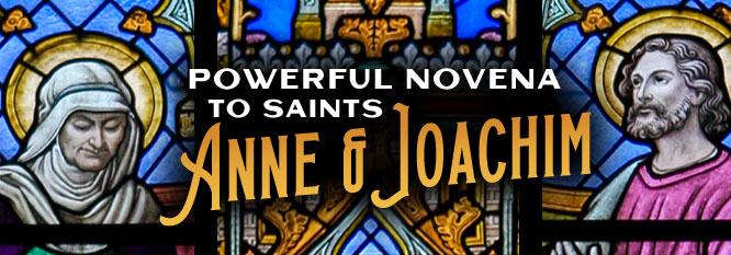 Powerful Novena to Sts Anne and Joachim