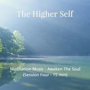 Awaken Your Soul Meditation Music