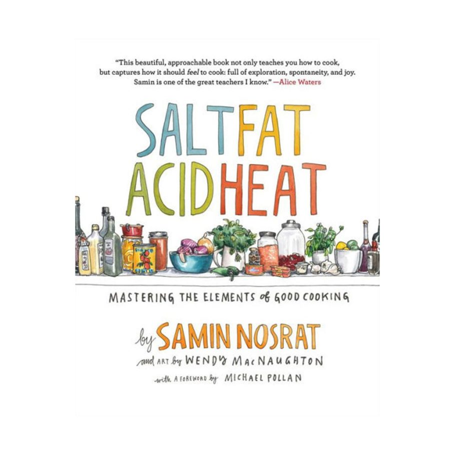 Salt Acid Fat Heat by Samin Nosrat