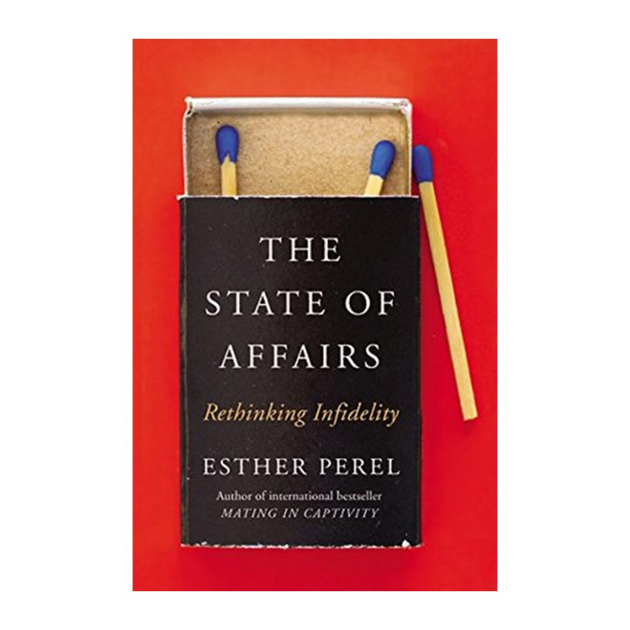 The State of Affairs by Esther Perel