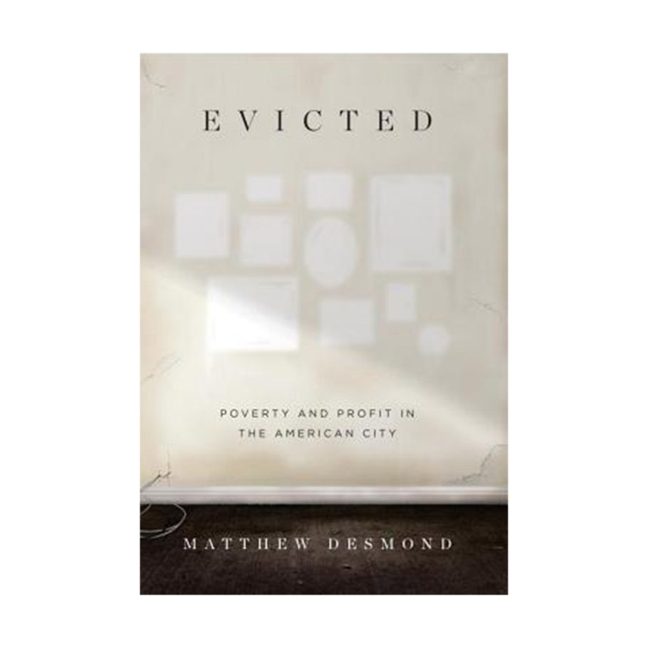 Evicted by Matthew Desmond