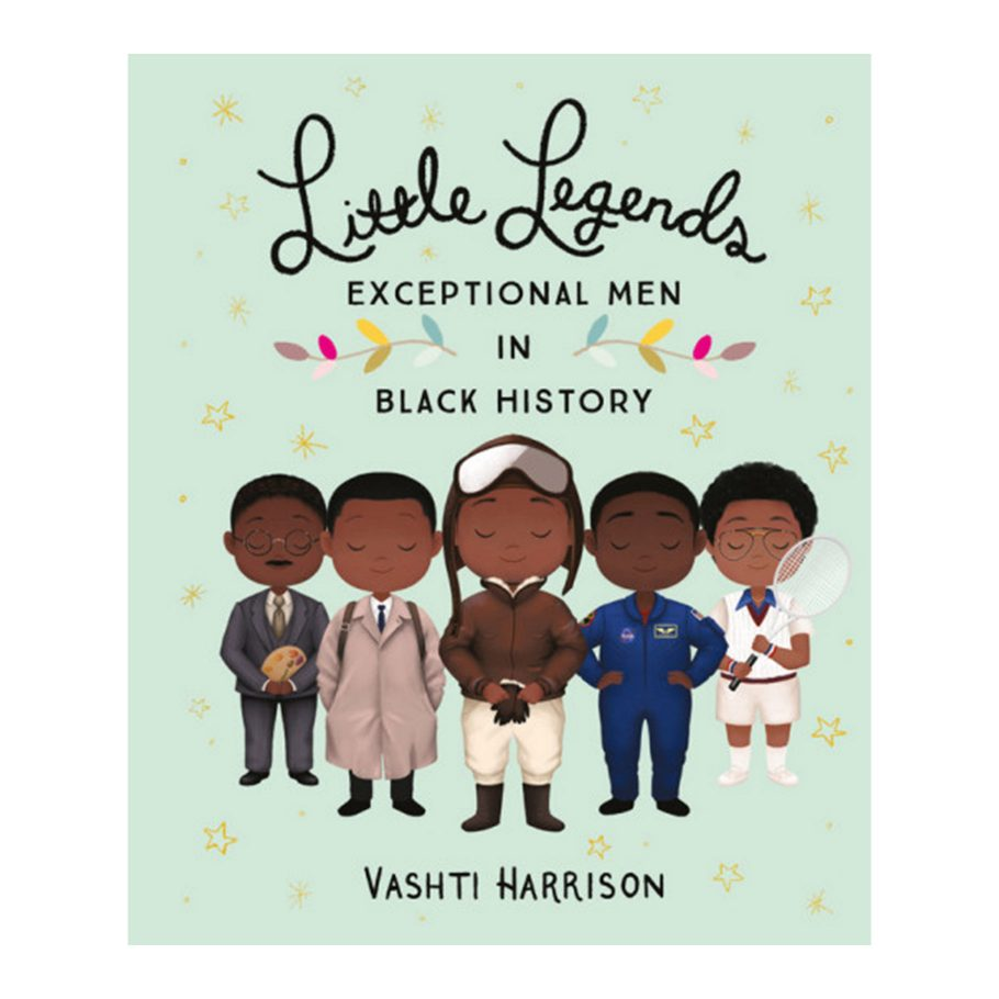 Little Legends: Exceptional Men in Black History by Vashti Harrison