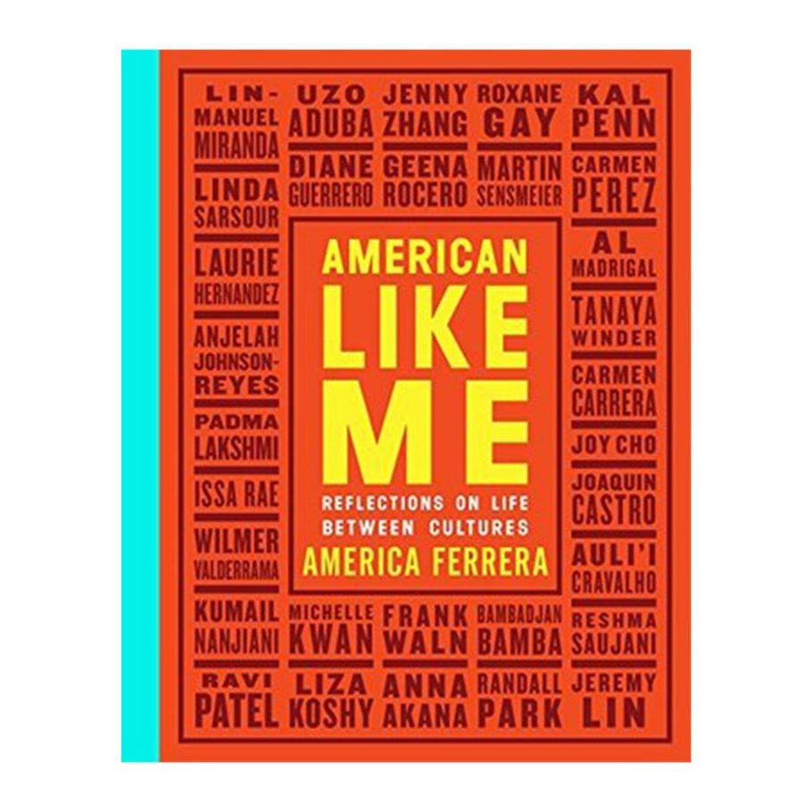 American Like Me edited by America Ferrerra