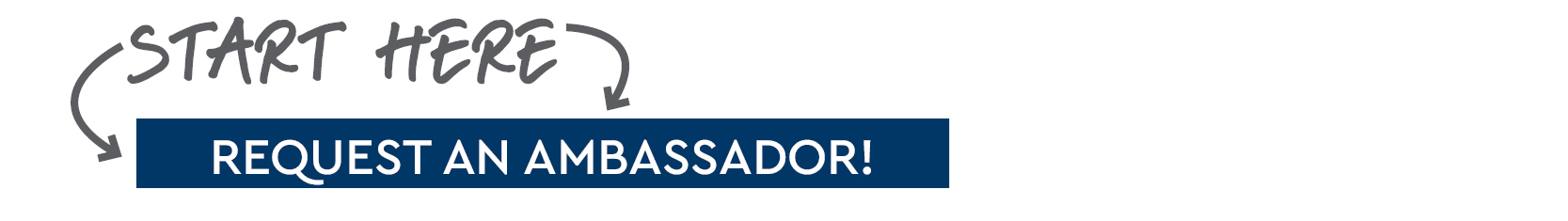 Request an Ambassador Form