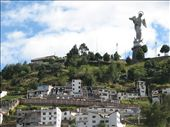 Old Town Quito - El Panecillo: by colleen_finn, Views[243]