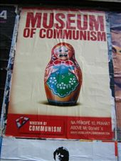 Yes, there really is a Museum of Communism in Prague. It's quite something. I have lots of photos from there to share later; this is the promo poster for the place that is pasted up all over town.: by davidrgaines, Views[223]