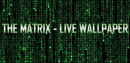 Live Wallpaper Of Matrix APK Download For Android Latest Version Free