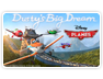 Disney Planes: Dusty's Big Dream Screenshot
