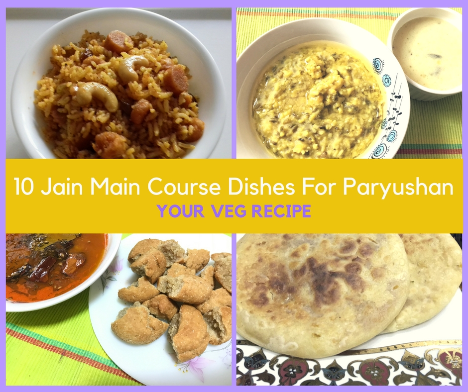 10 jain main course dishes for paryushan your veg recipe forumfinder Images