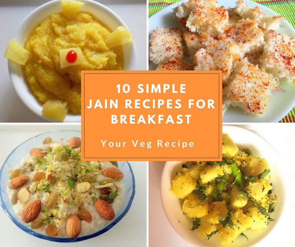 10 simple jain recipes for breakfast your veg recipe forumfinder Image collections