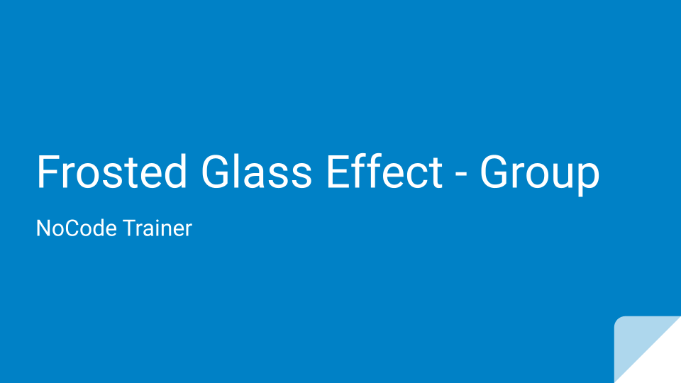 Frosted Glass Effect on Group Element