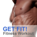 GET FIT! A Fitness Workout