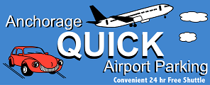 Anchorage Quick Airport Parking