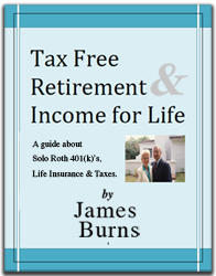 tax free retirement, income for life guide, james burns