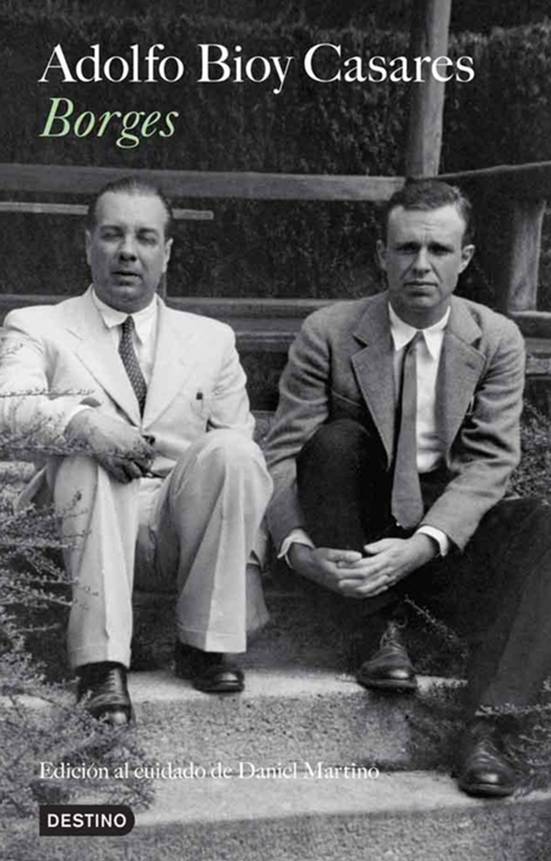 """El """"Borges"""" de Adolfo Bioy Casares, basado en sus diarios"""