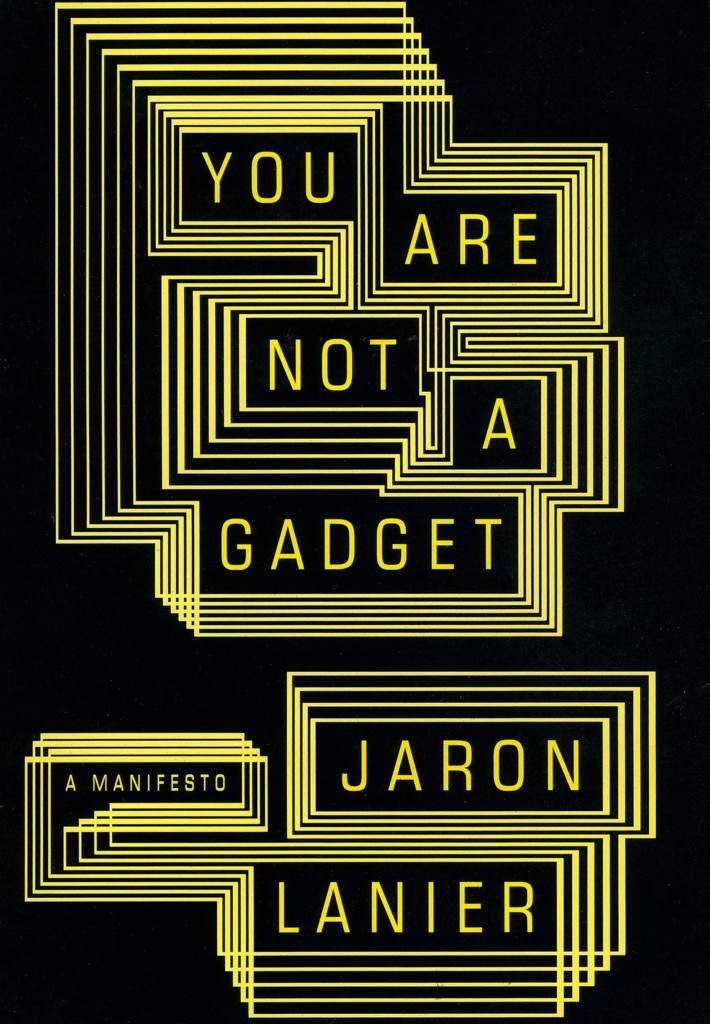 You are not a gadget jaron lanier tapa libro SF